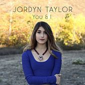 Thumbnail for the Jordyn Taylor - You & I link, provided by host site