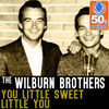 Thumbnail for the The Wilburn Brothers - You Little Sweet Little You (Remastered) link, provided by host site