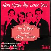 Thumbnail for the Bing Crosby - You Made Me Love You link, provided by host site