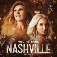 Thumbnail for the Nashville Cast - You're Mine link, provided by host site