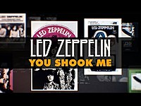 Thumbnail for the Led Zeppelin - You Shook Me link, provided by host site