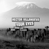 Thumbnail for the Hector Villanueva - Your Eyes Re-Release link, provided by host site