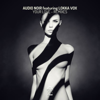 Thumbnail for the Audio Noir - Your Love (Remixes) link, provided by host site