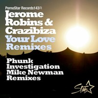 Thumbnail for the Crazibiza - Your Love (Remixes) link, provided by host site