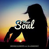Thumbnail for the Moving Elements - Your Soul link, provided by host site