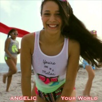 Thumbnail for the Angelic - Your World link, provided by host site