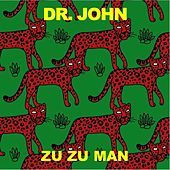 Thumbnail for the Dr. John - Zu Zu Man link, provided by host site