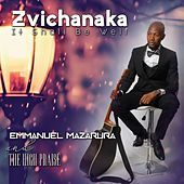 Thumbnail for the Emmanuel - Zvichanaka (It Shall Be Well) link, provided by host site